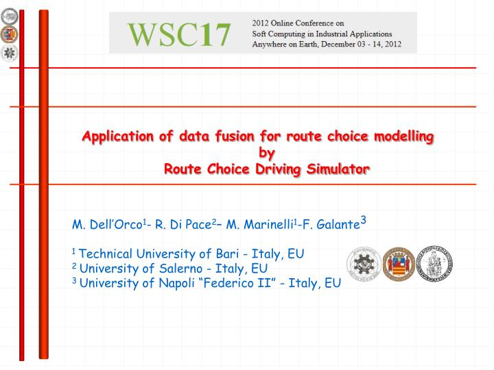 application of data fusion for route choice modelling by route choice driving simulator n.