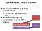 randomizing code placement