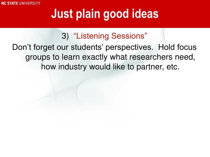 Just plain good ideas