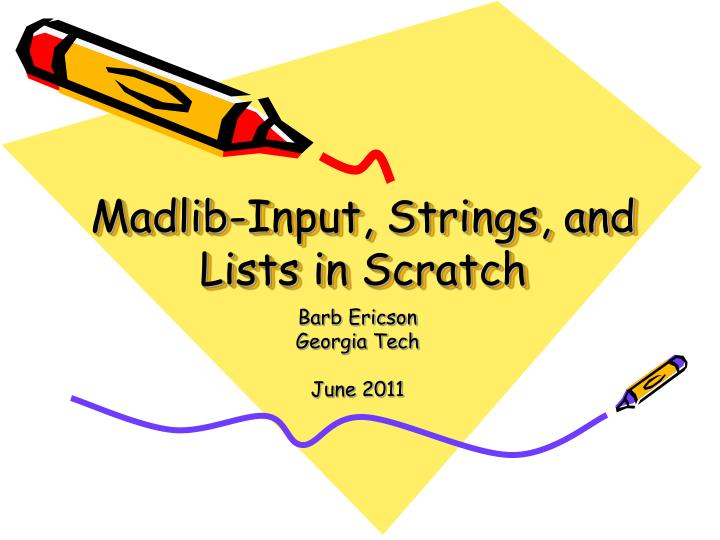 Madlib input strings and lists in scratch