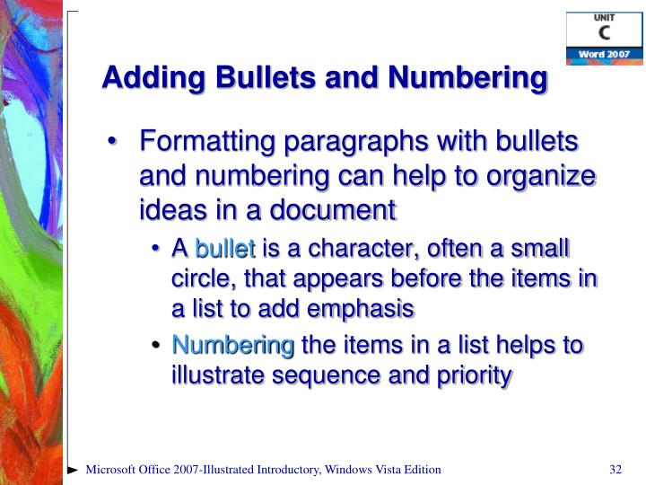 Adding Bullets and Numbering