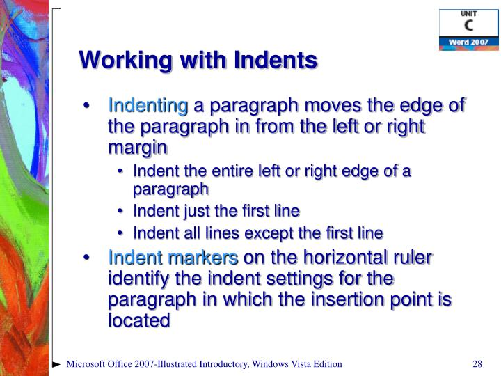 Working with Indents