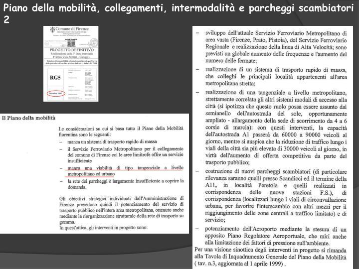 Piano della mobilità, collegamenti, intermodalità e parcheggi scambiatori 2