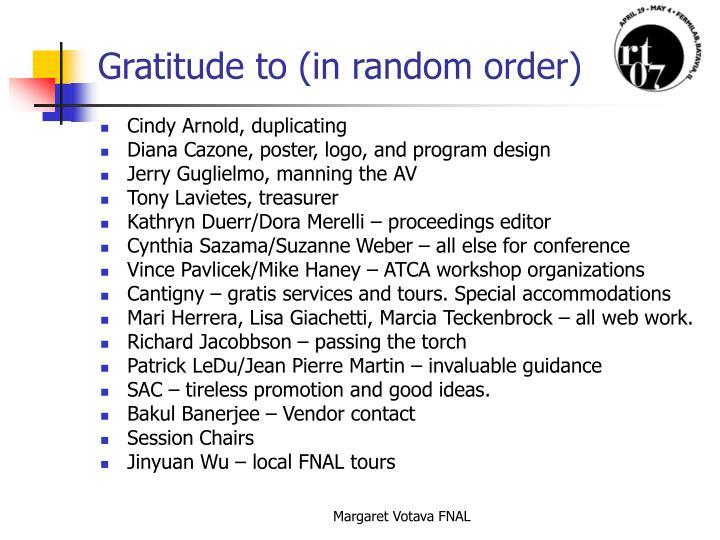 Gratitude to (in random order)