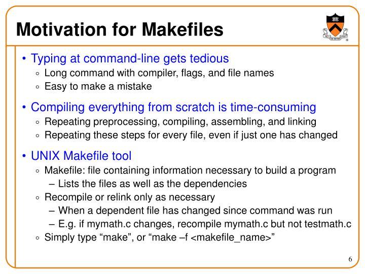 Motivation for Makefiles