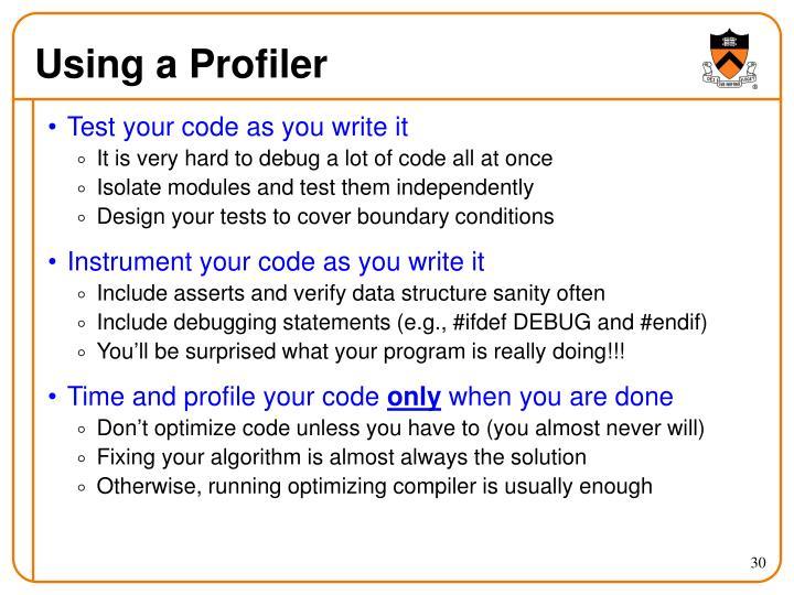 Using a Profiler