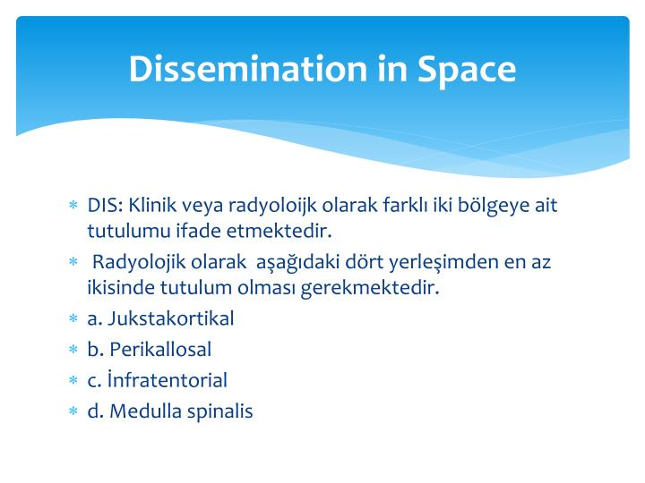 Dissemination in Space