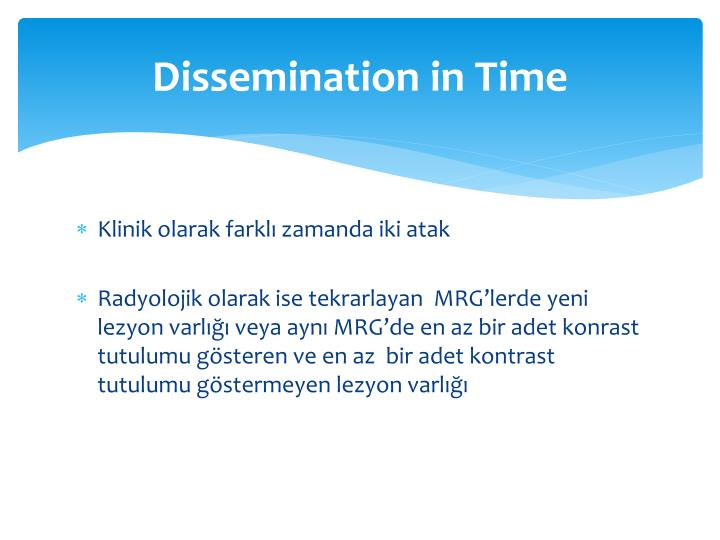 Dissemination in Time