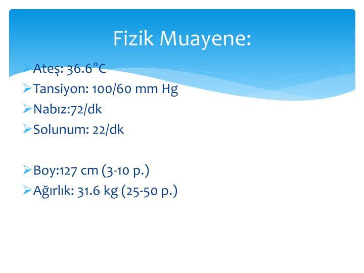 Fizik Muayene: