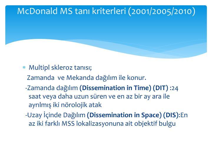McDonald MS tanı kriterleri (2001/2005/2010)