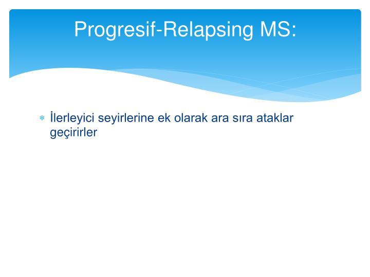 Progresif-Relapsing