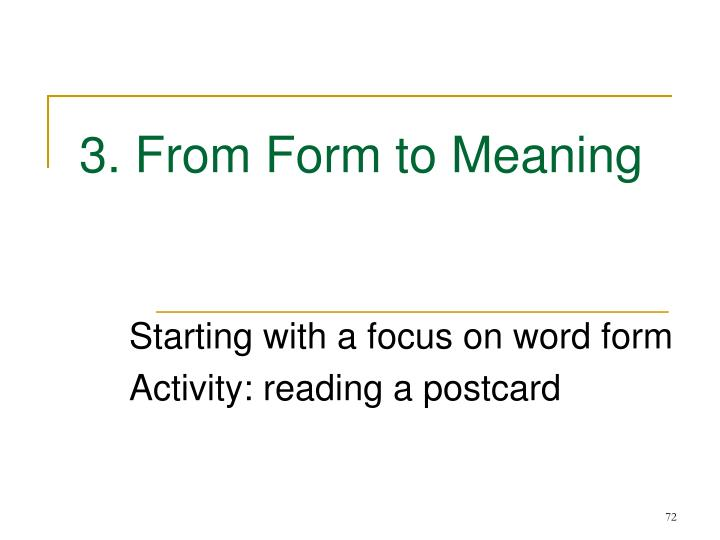 3. From Form to Meaning