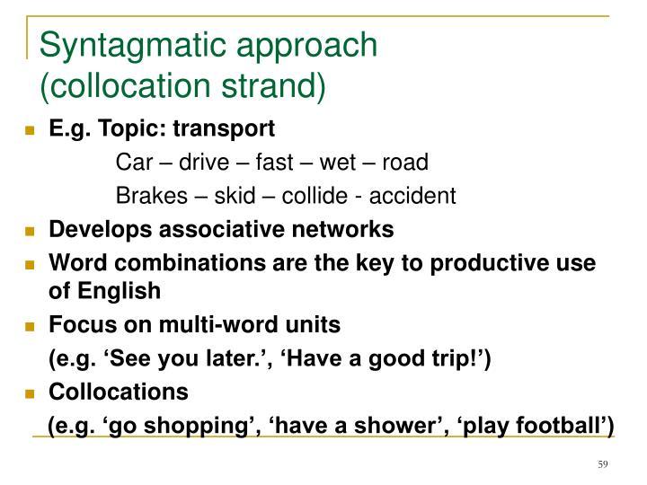 Syntagmatic approach