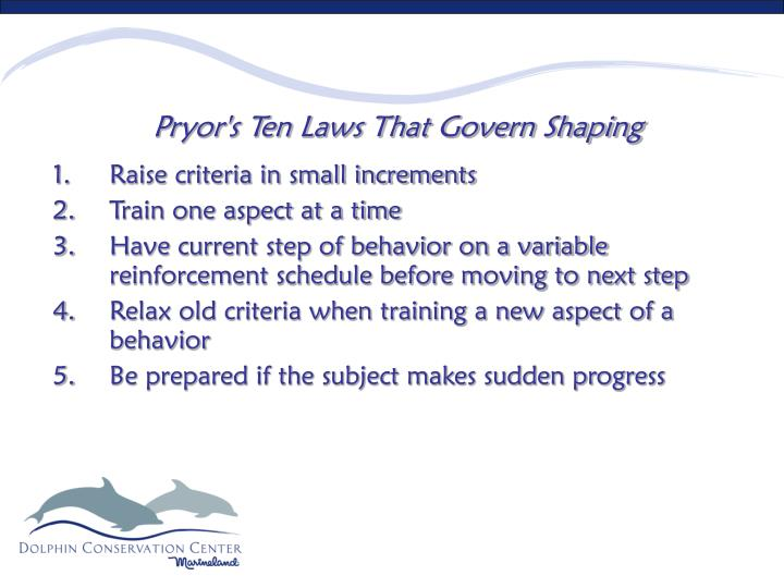 Pryor's Ten Laws That Govern Shaping