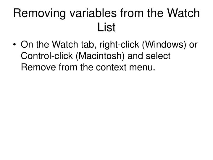 Removing variables from the Watch List