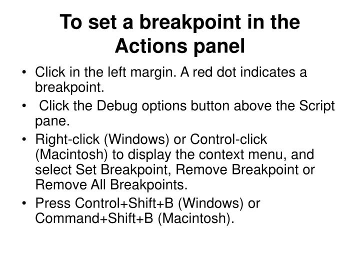 To set a breakpoint in the Actions panel