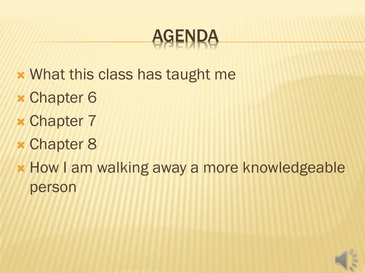 What this class has taught me
