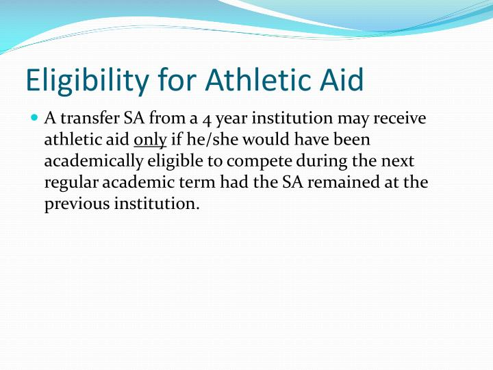 Eligibility for Athletic Aid