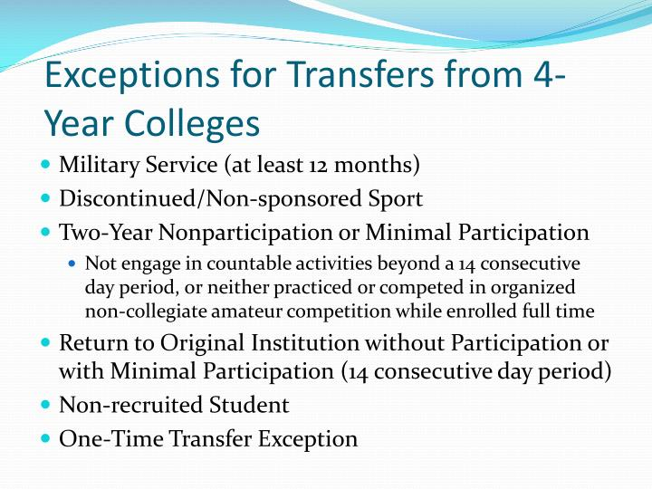Exceptions for Transfers from 4-Year Colleges