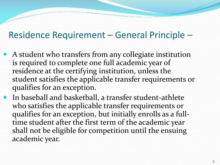 Residence requirement general principle