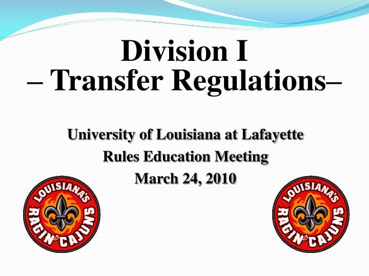 University of louisiana at lafayette rules education meeting march 24 2010