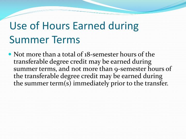 Use of Hours Earned during Summer Terms
