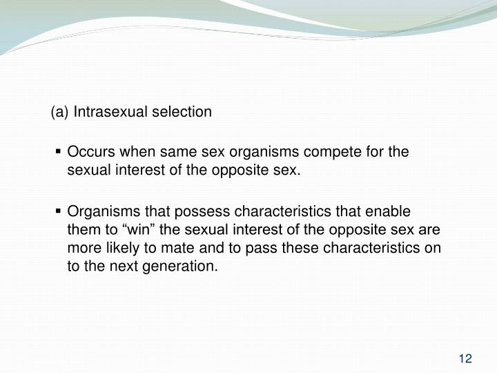 (a) Intrasexual selection