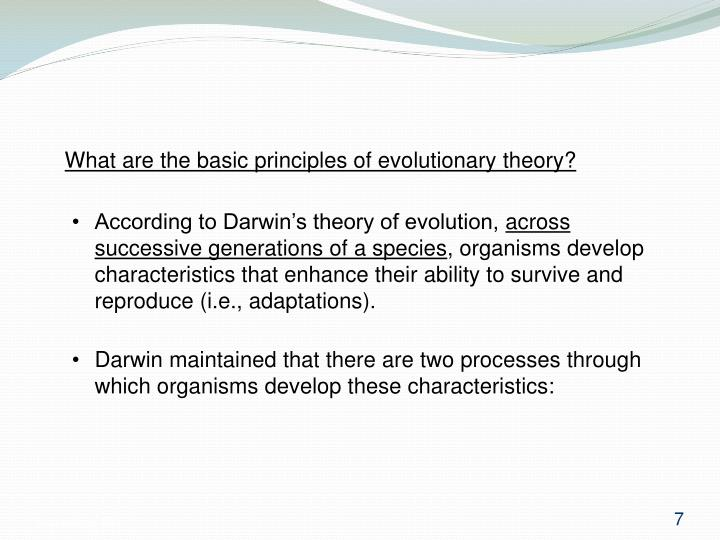 What are the basic principles of evolutionary theory?
