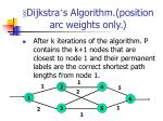 dijkstra s algorithm position arc weights only2