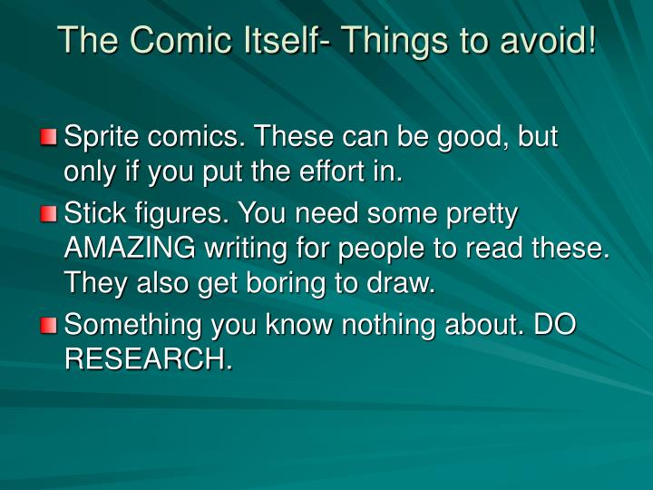 The Comic Itself- Things to avoid!