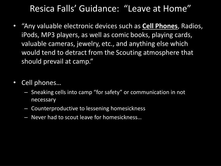 "Resica Falls' Guidance:  ""Leave at Home"""