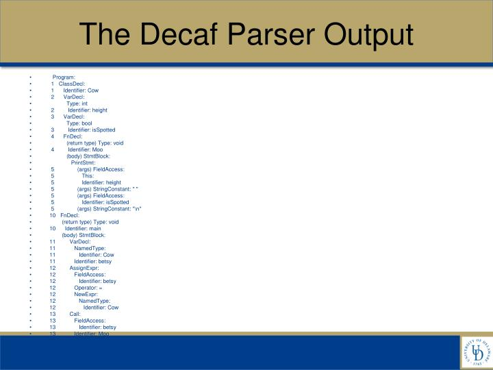 The Decaf Parser Output