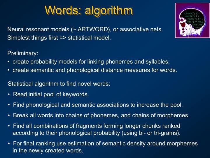 Words: algorithm