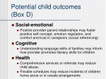 potential child outcomes box d
