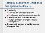 potential outcomes child care arrangements box b