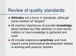 review of quality standards