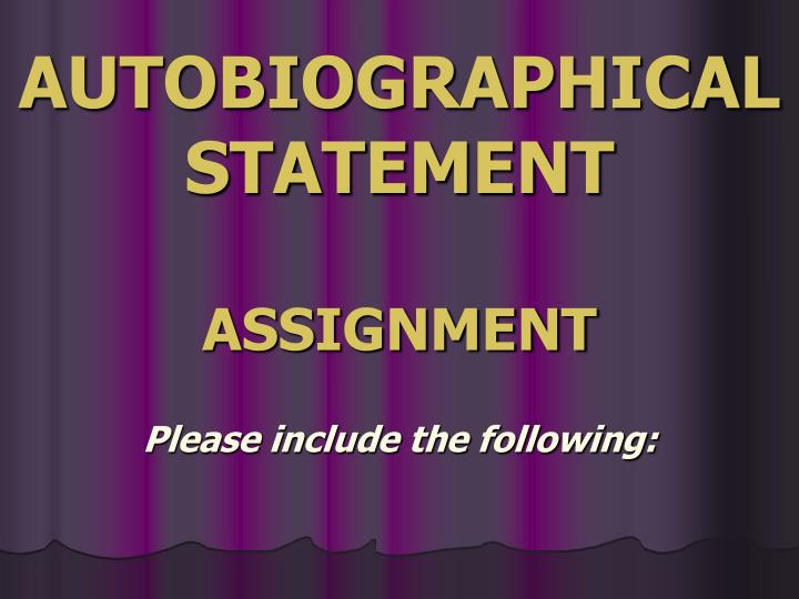 autobiographical statement assignment n.