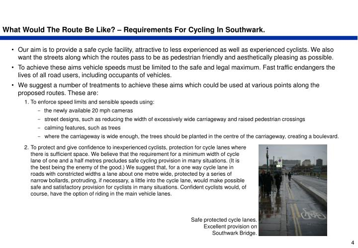 What Would The Route Be Like? – Requirements For Cycling In Southwark.