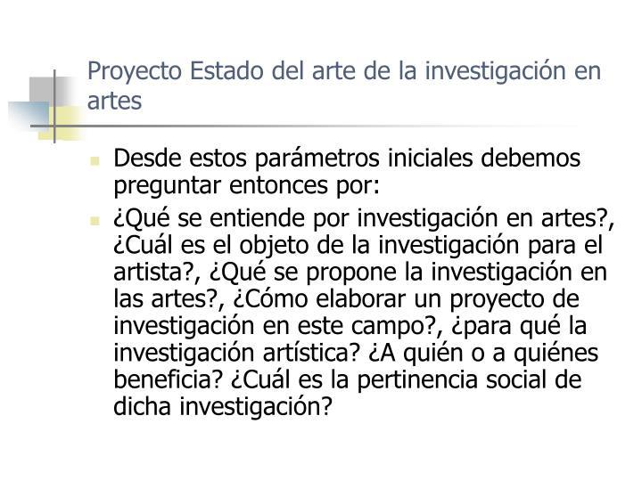 Proyecto estado del arte de la investigaci n en artes1