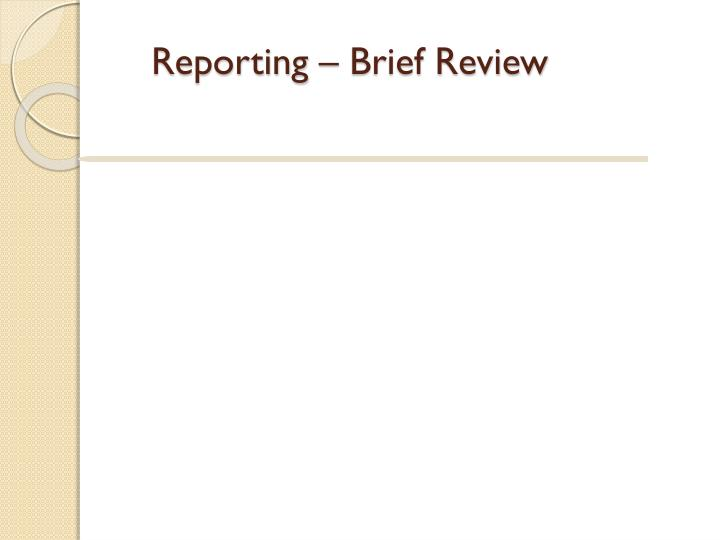 reporting brief review n.