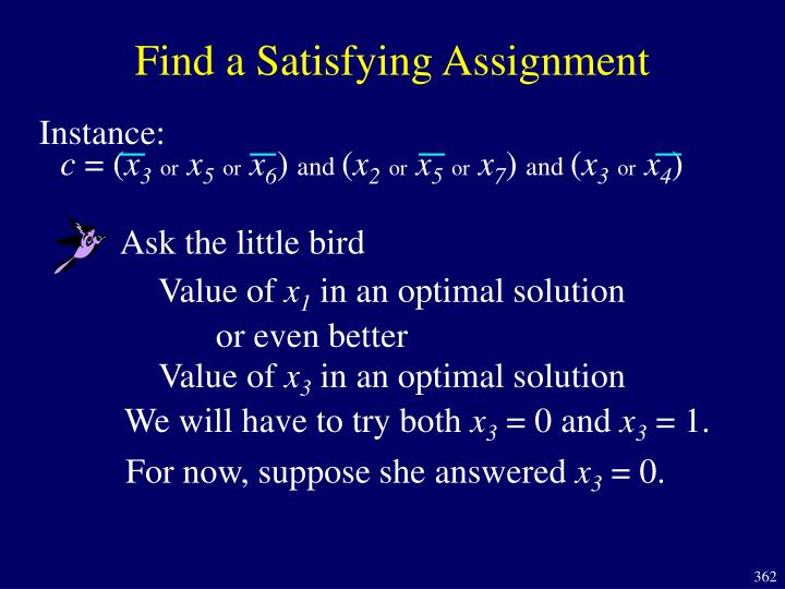 Find a Satisfying Assignment