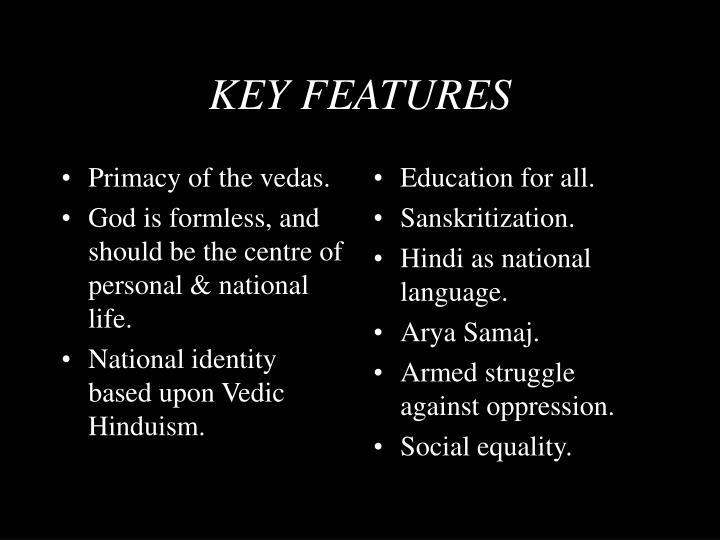 Primacy of the vedas.