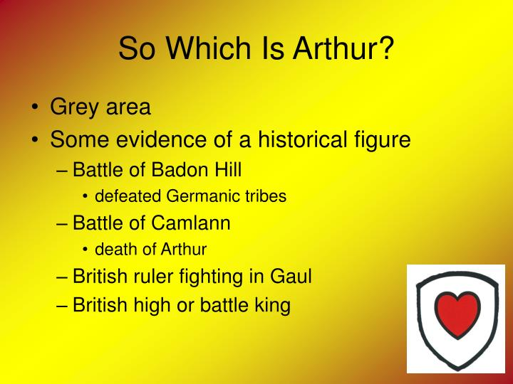 So Which Is Arthur?