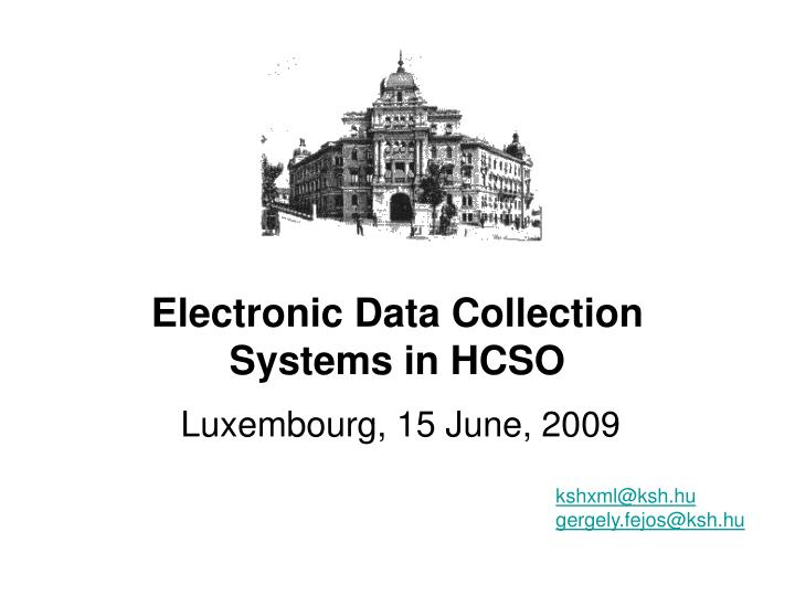 Electronic data collection systems in hcso