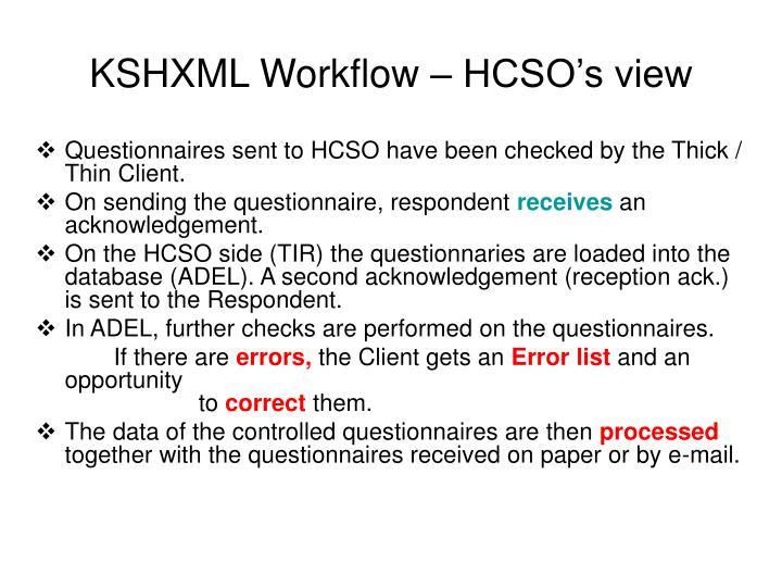 KSHXML Workflow – HCSO's view