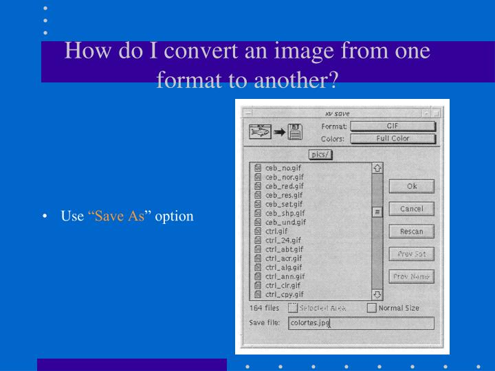 How do I convert an image from one format to another?