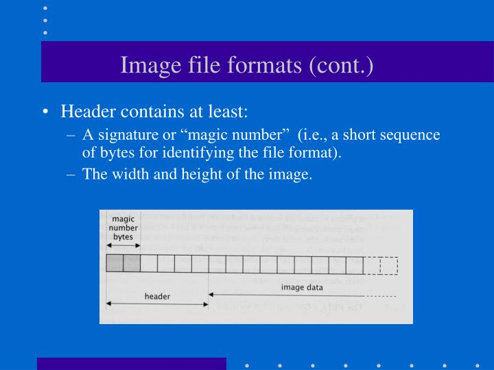 Image file formats (cont.)