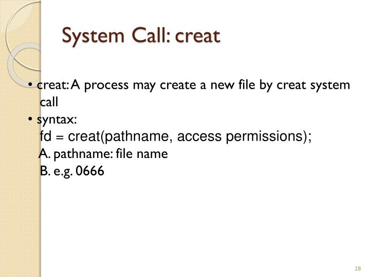 System Call: creat