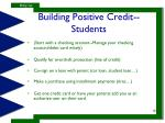building positive credit students