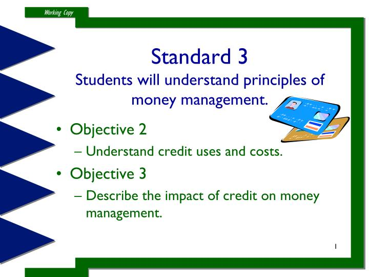 standard 3 students will understand principles of money management